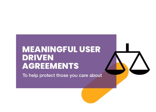 Meaningful user driven agreements