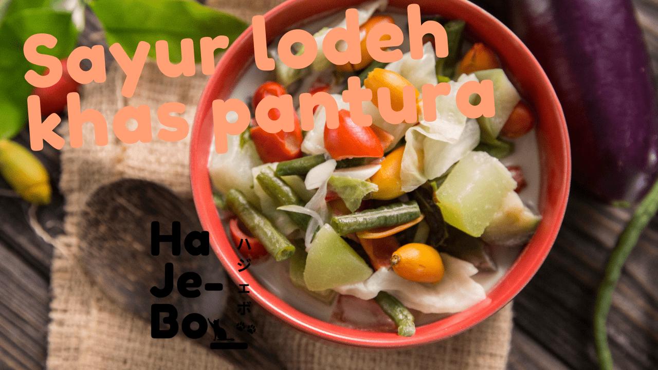 Resep dan cara membuat sayur lodeh sederhana khas pantura