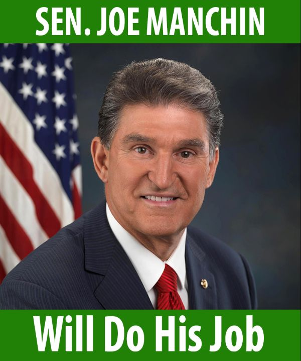 Senator Manchin will do his job!