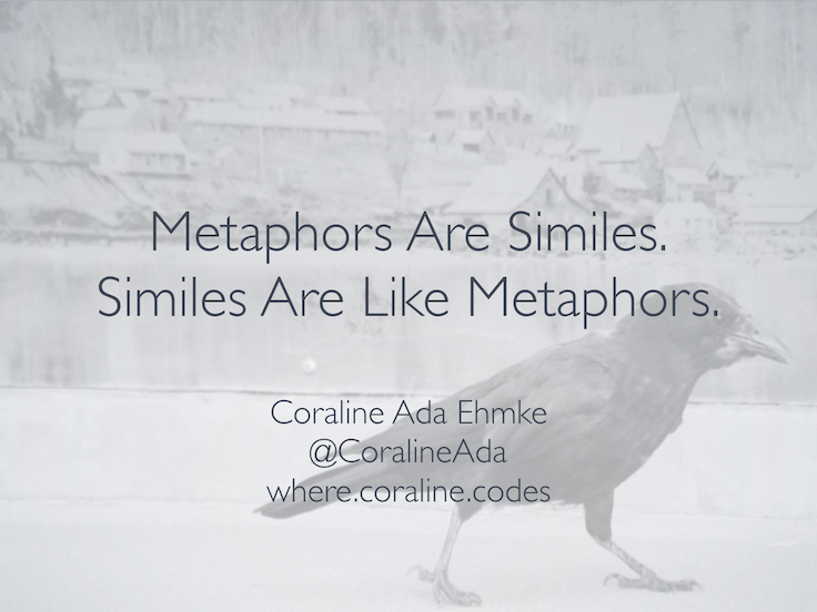 Metaphors Are Similes. Similes Are Like Metaphors