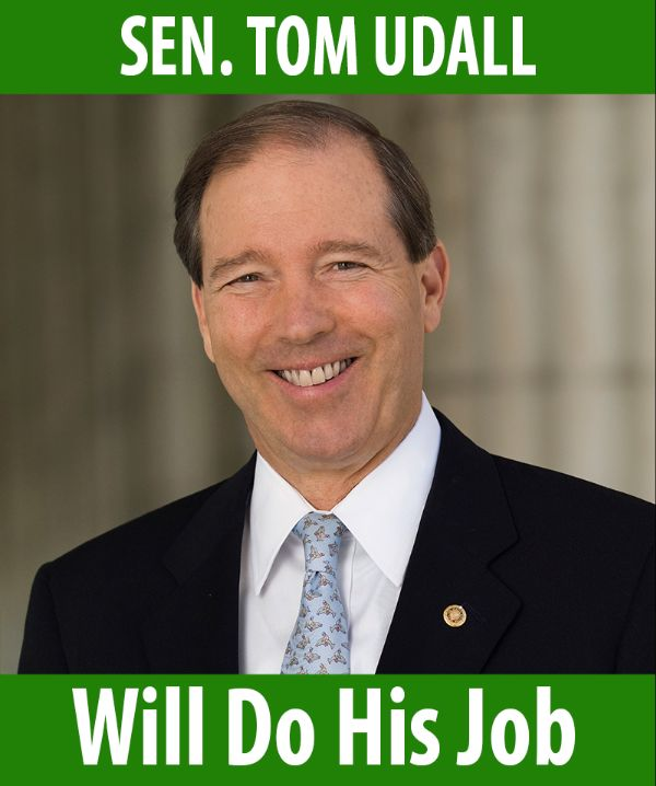 Senator Udall will do his job!
