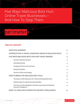 Whitepaper: 5 Ways Malicious Bots Hurt Online Travel Businesses