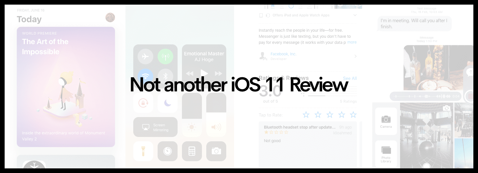 Not another iOS 11 Review