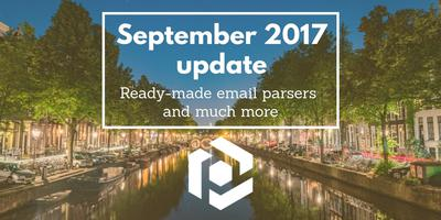 Cover image for September 2017 update: ready-made email parsers, duplication, Zapier and link download