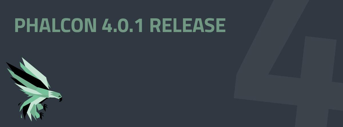 Phalcon v4.0.1 released