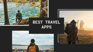14 Best Travel Apps For Android & iOS in 2020