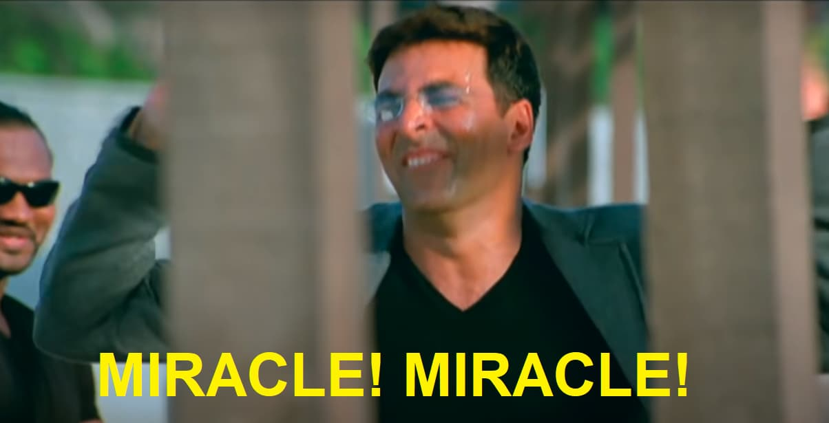 Akshay Kumar in Welcome: Miracle! Miracle!