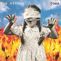 The Nixons second studio album - Foma