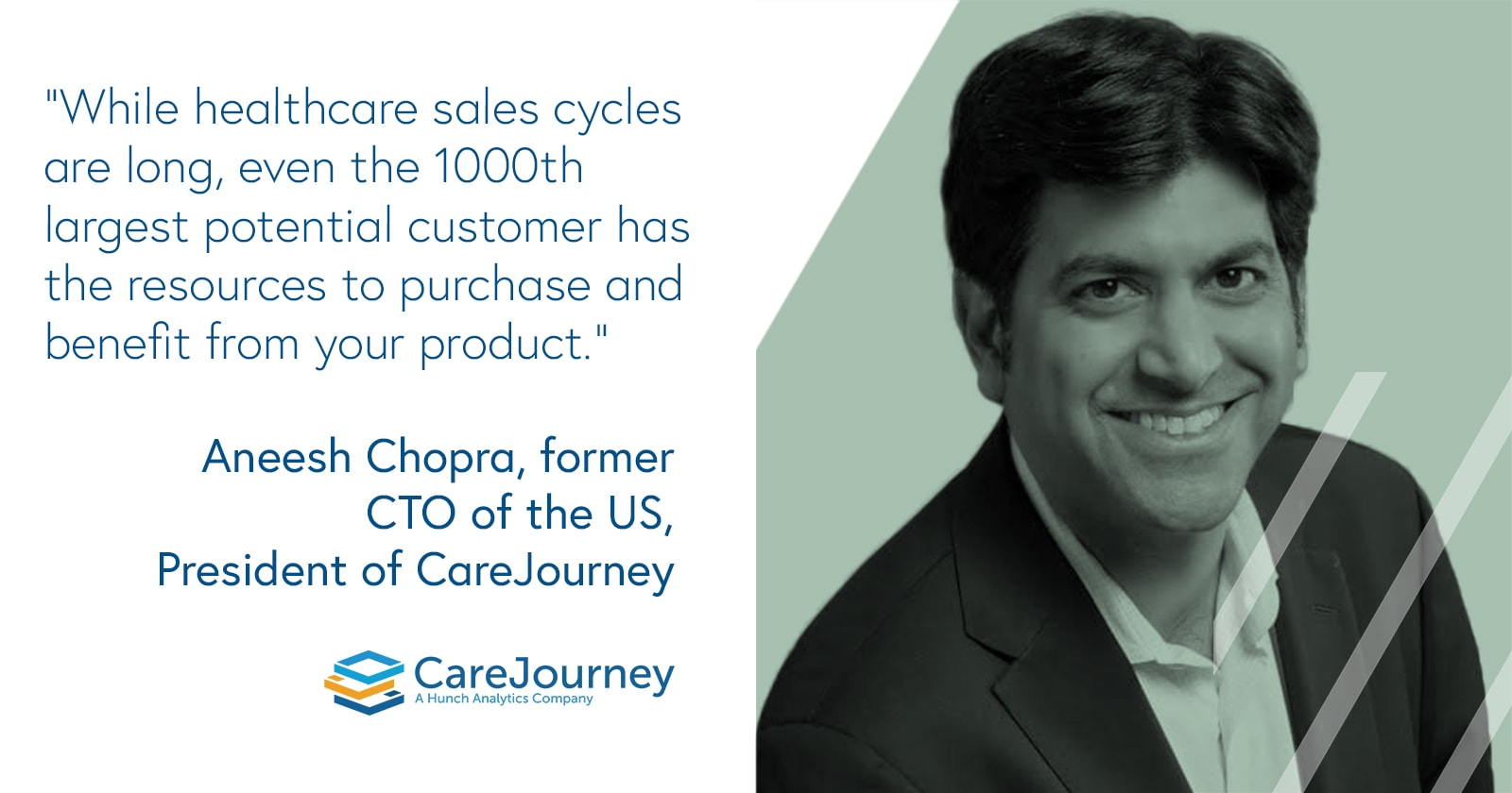 Aneesh Chopra, former CTO of the US, President of CareJourney