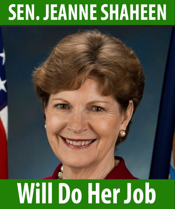Senator Shaheen will do her job!