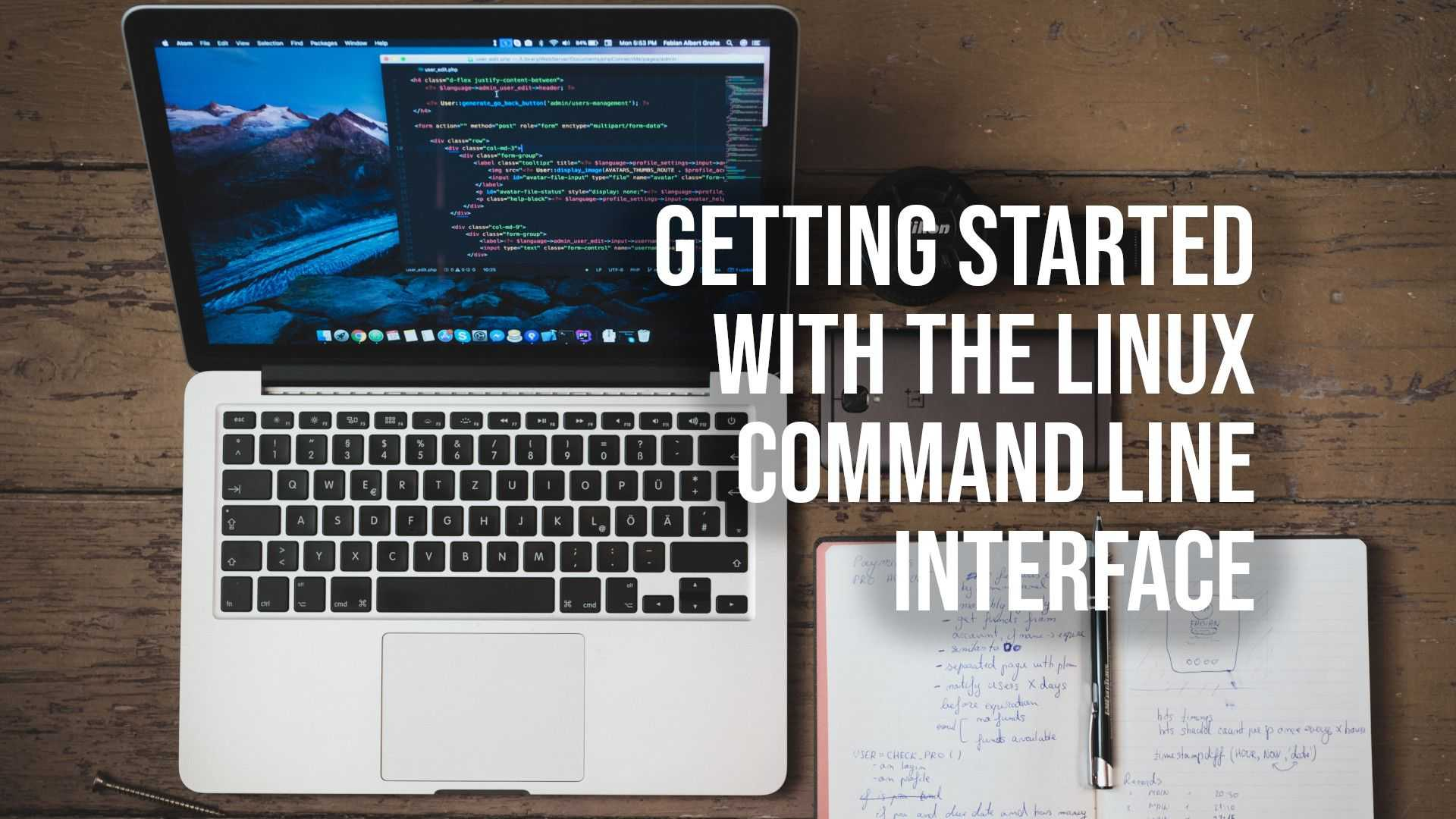 Getting Started with the Linux Command Line Interface