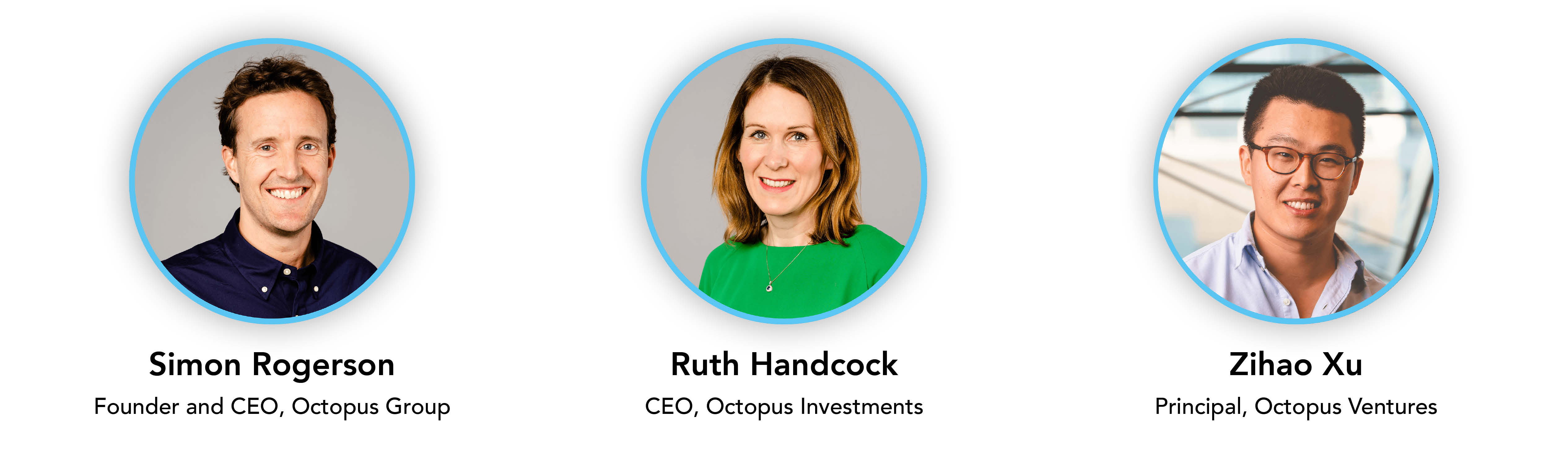 The pitching panel: Simon Rogerson, Founder and CEO of Octopus Group; Ruth Handcock, CEO of Octopus Investments; and Zihao Xu, Principal at Octopus Ventures