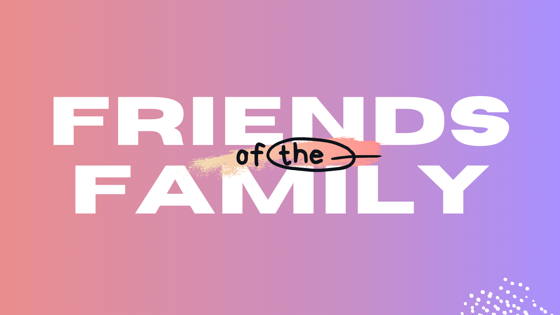 friends-of-the-family-series-coastal-community-church-guest-speaker