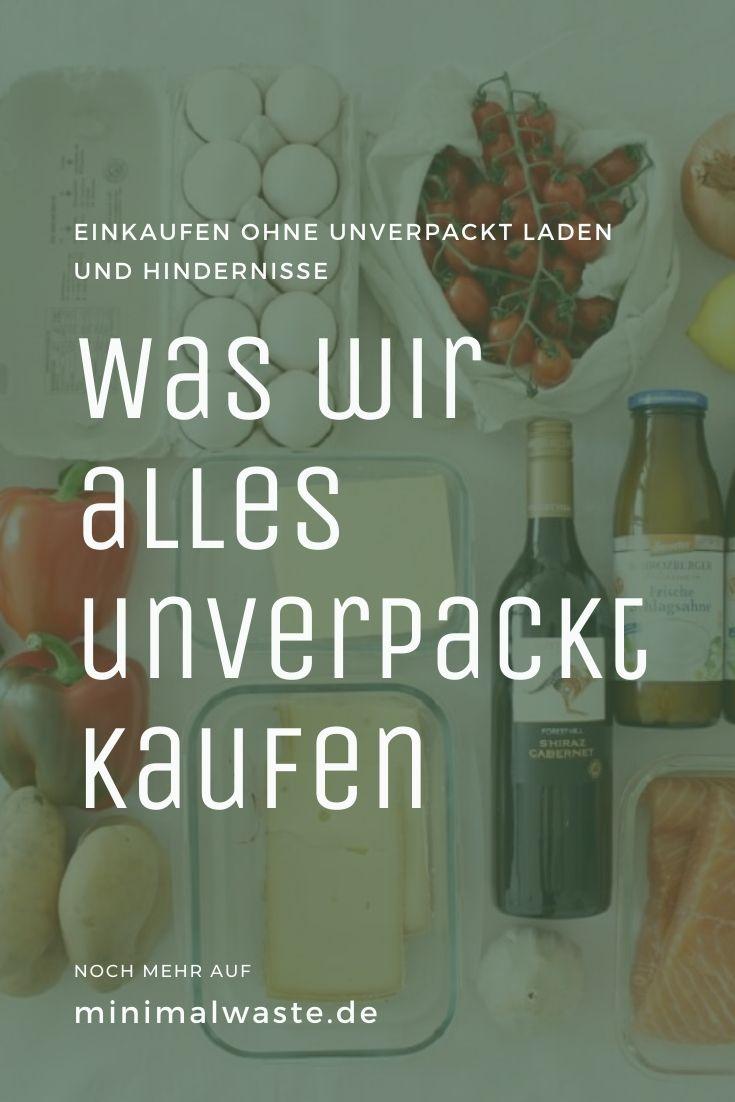 Pinterest Cover zu 'Was wir alles unverpackt kaufen (und was nicht)'