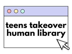 Teens Takeover Human Library