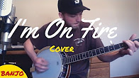 Bruce Springsteen's I'm On Fire - Banjo acoustic folk cover video