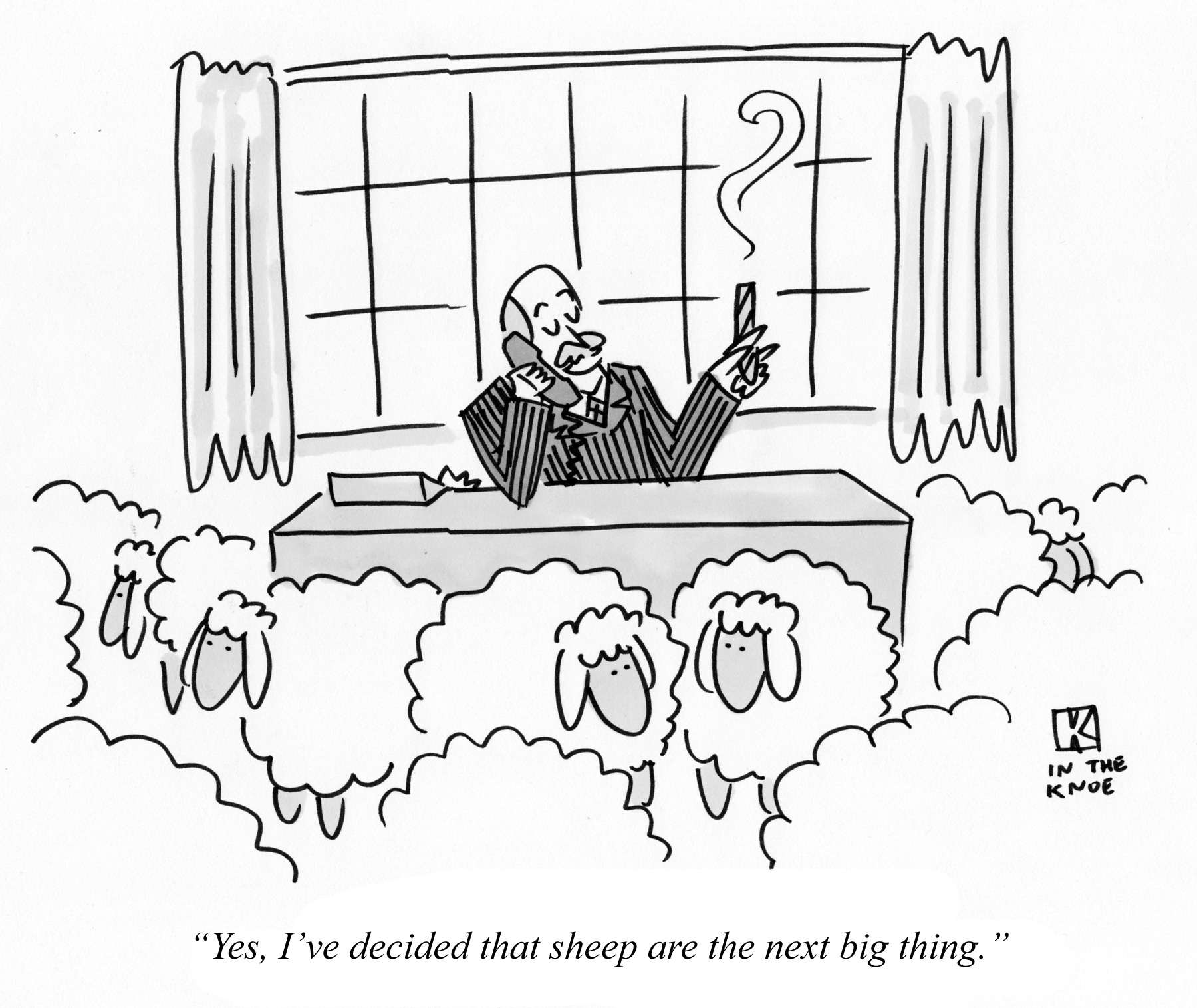 Yes, I've decided that sheep are the next big thing.