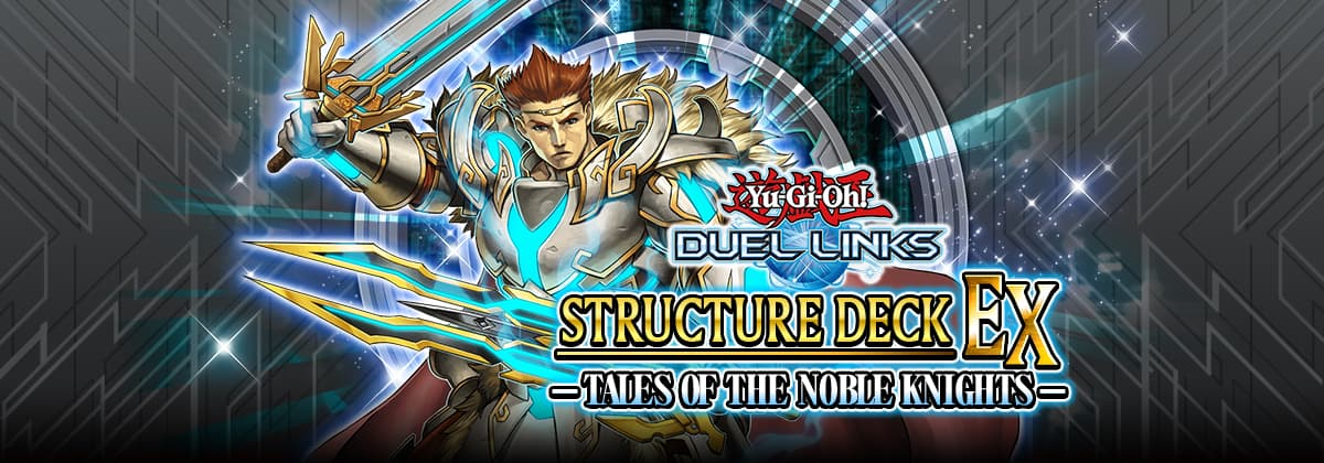 Release: Tales of the Noble Knights | YuGiOh! Duel Links Meta