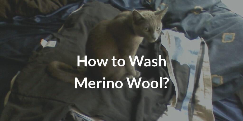 How to Wash Merino Wool