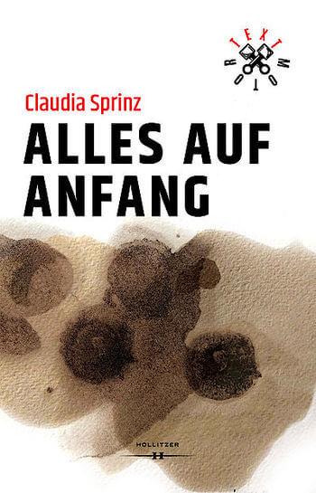 Alles auf Anfang von Claudia Sprinz