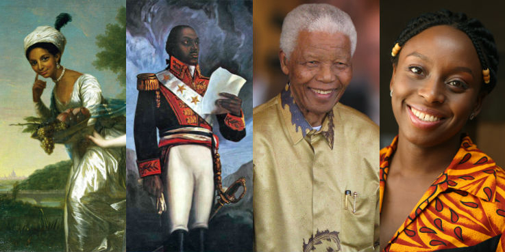 Dido Elizabeth Belle, Toussaint Louverture, Nelson Mandela, Chimamanda Ngozi Adichie