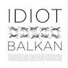 Idiot 11