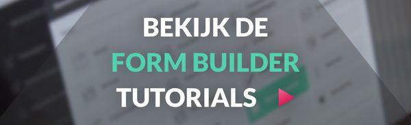 Leer de Form Builder beter kennen met deze tutorials