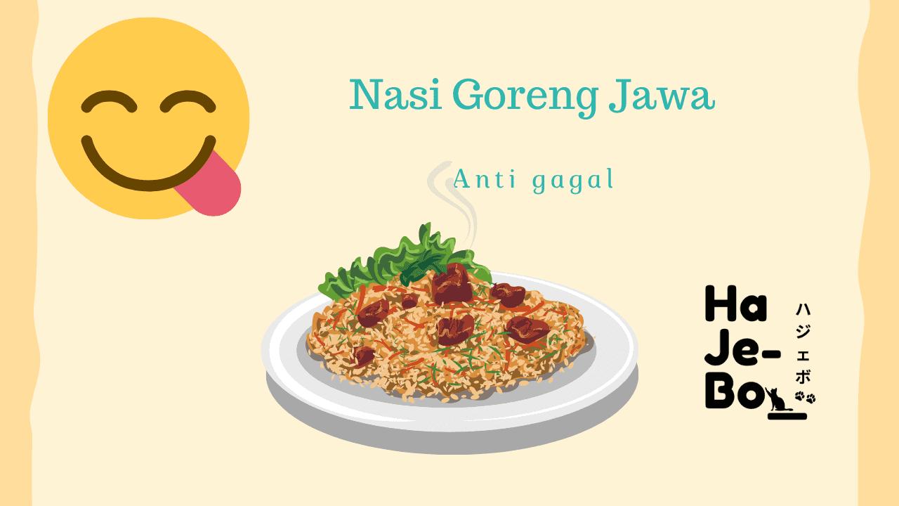 Resep Nasi Goreng Jawa ala Hajebo Anti Gagal
