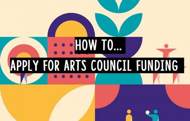 How to Apply for Arts Council Funding