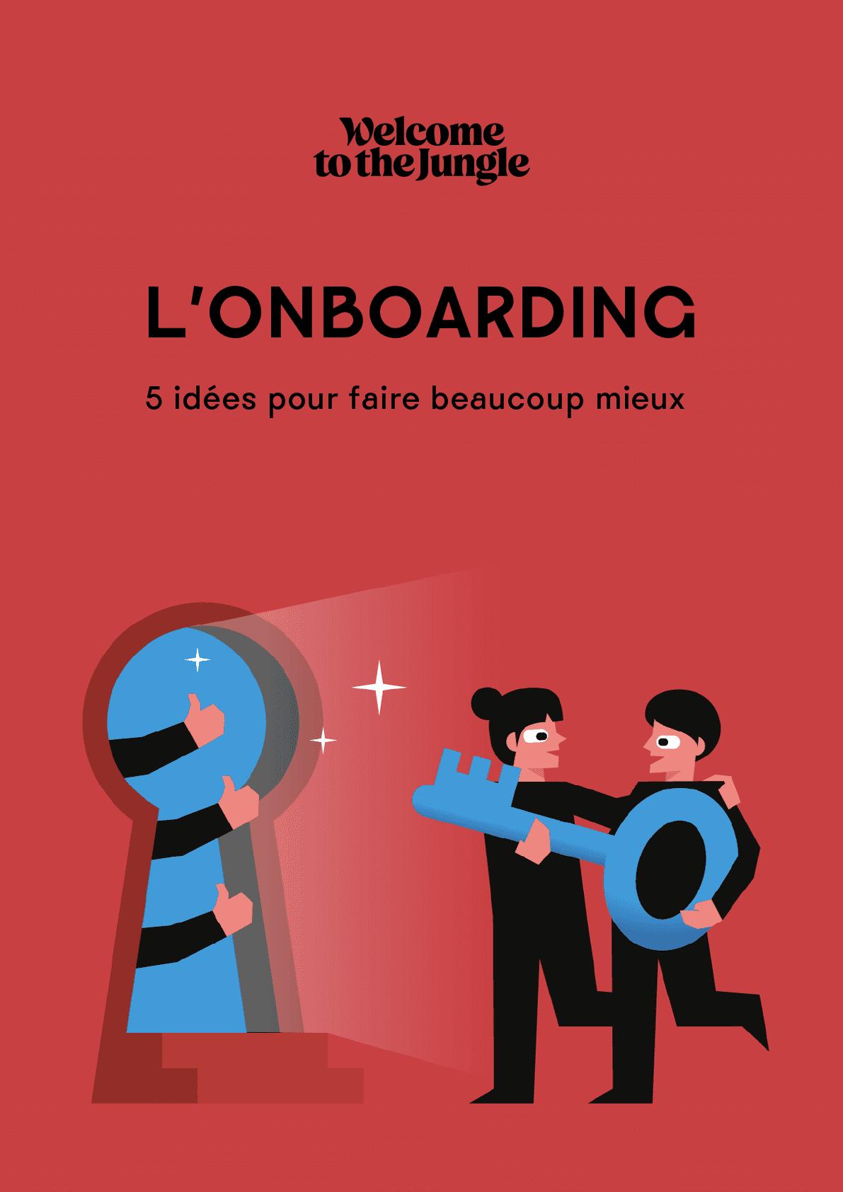 Onboarding : 5 idées pour faire beaucoup mieux