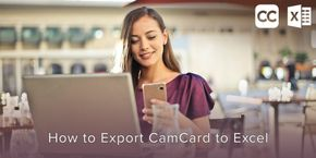 How to Export CamCard to Excel