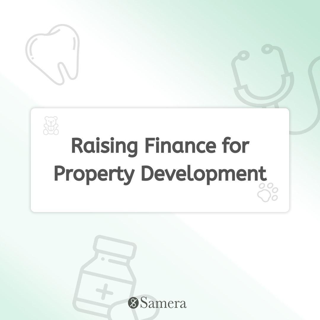 Raising Finance for Property Development