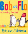 The missing bucket by Rebecca Ashdown