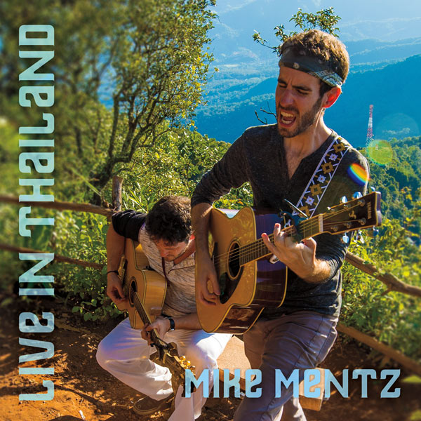 Album cover for Mike Mentz Live In Thailand