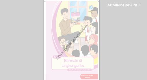 Buku Guru Kelas 2 Tema 2 Bermain dilingkunganku Kurikulum 2013
