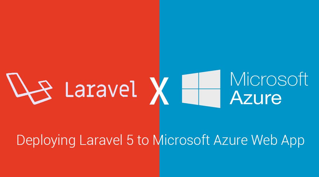 มา Deploy Laravel บน Microsoft Azure กันเถอะ