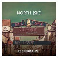 REEPERBAHN - North [Sic]