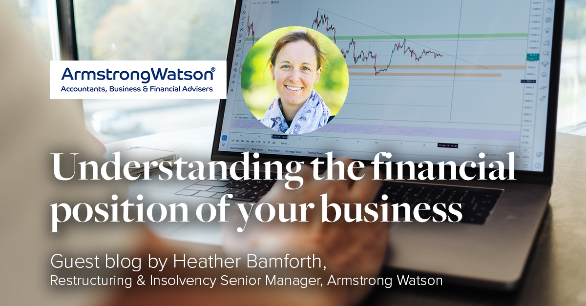 Heather Bamford Armstrong Watson Understanding the Financial position of your business