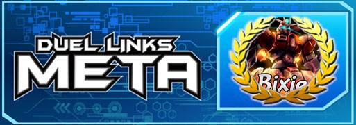 Meta Weekly 186 Champion Spotlight - Bixie | YuGiOh! Duel Links Meta