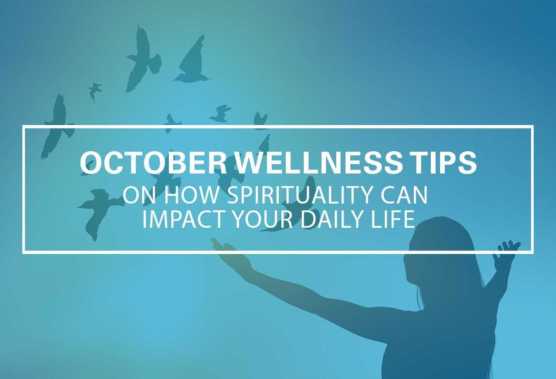 How Spirituality Can Impact Your Daily Life