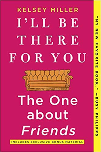 I'll Be There for You: The One about Friends book cover
