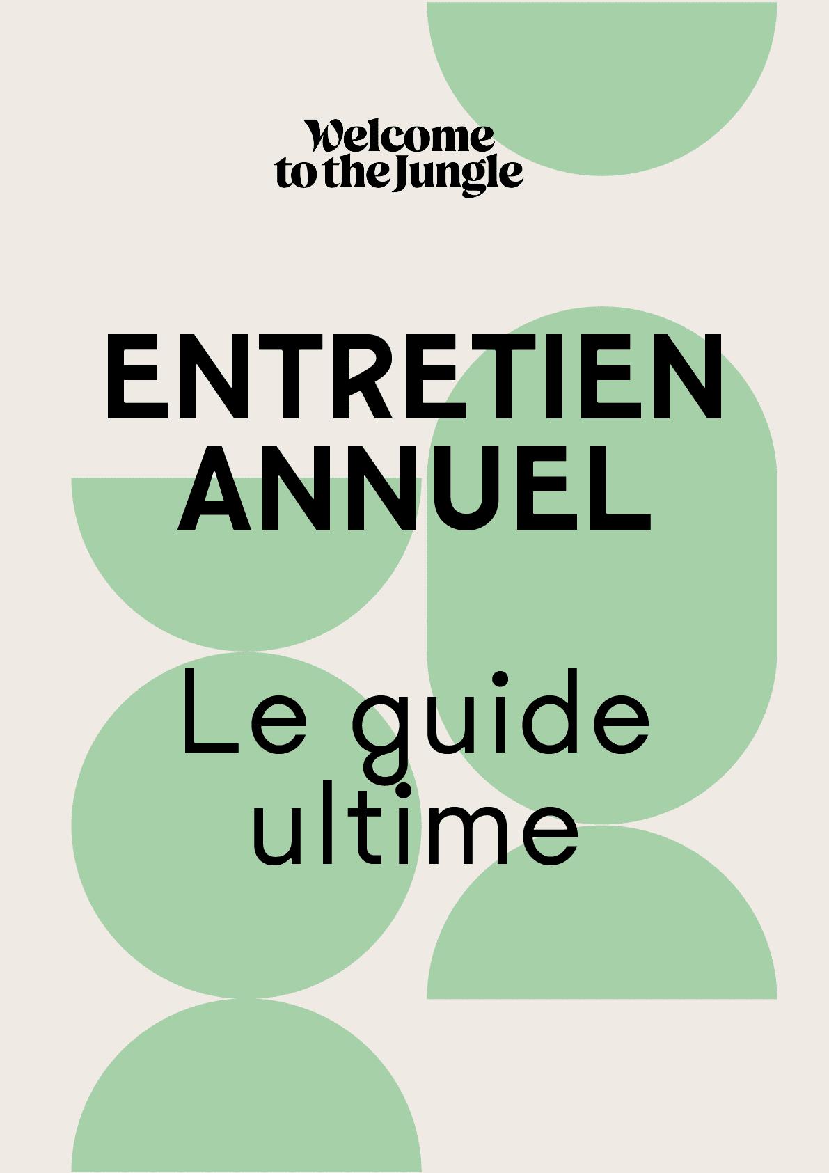 Entretien annuel : le guide ultime!