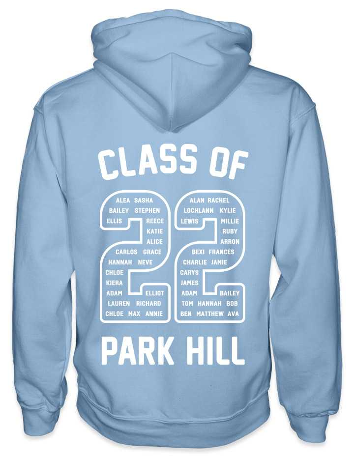 leavers hoodies rounded font design with class of printed across shoulders, names in a number 22, school name printed at the bottom