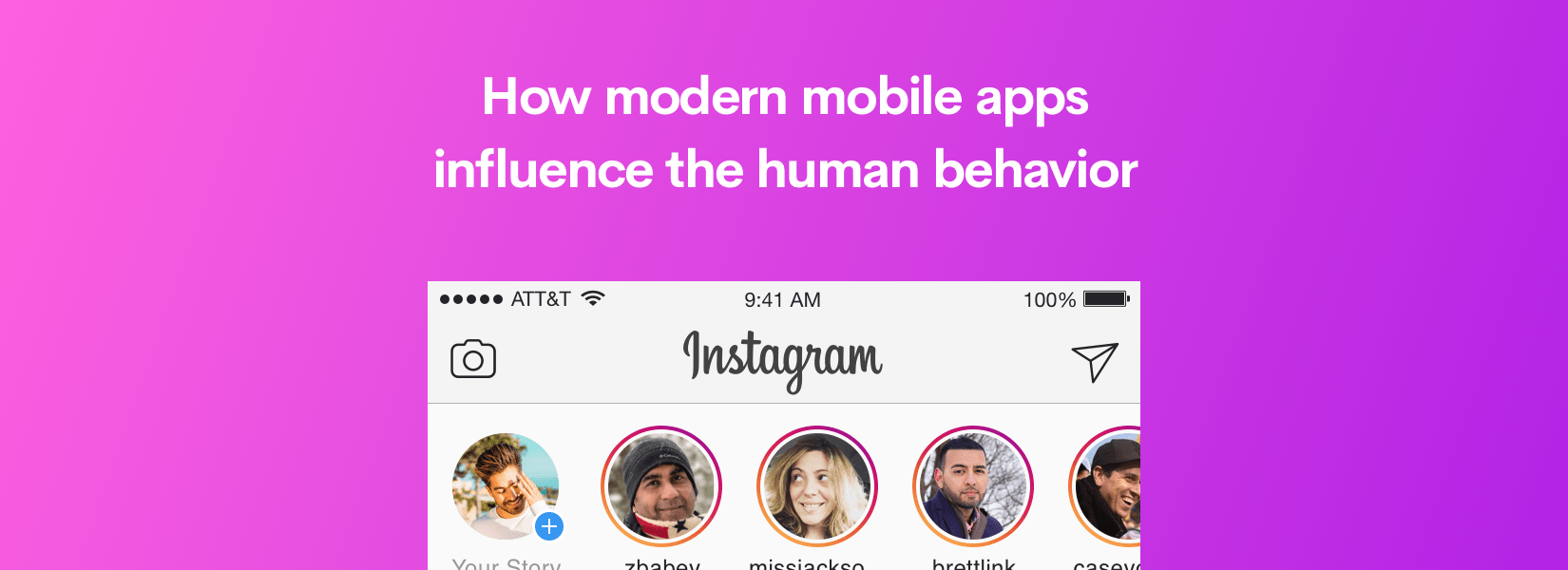 How modern mobile apps influence the human behavior
