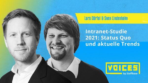Sven Lindenhahn & Lars Dörfel: Intranet-Studie 2021 – Status Quo und aktuellen Trends