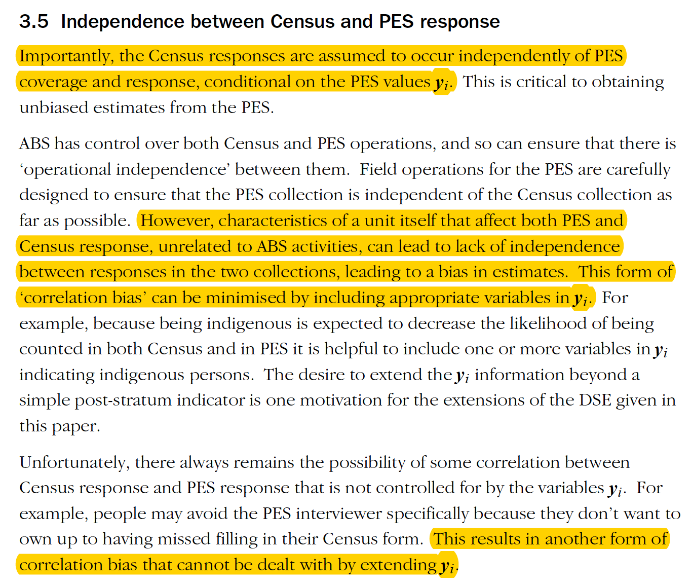 The method that is used still relies upon the independence of the PES and Census responses, which would fail when one person is overseas for both