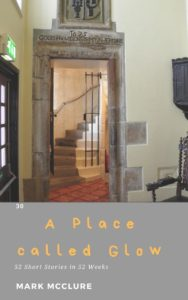 A_Place_Called_Glow_short_story_ghosts_Ballygally_castle_book_cover