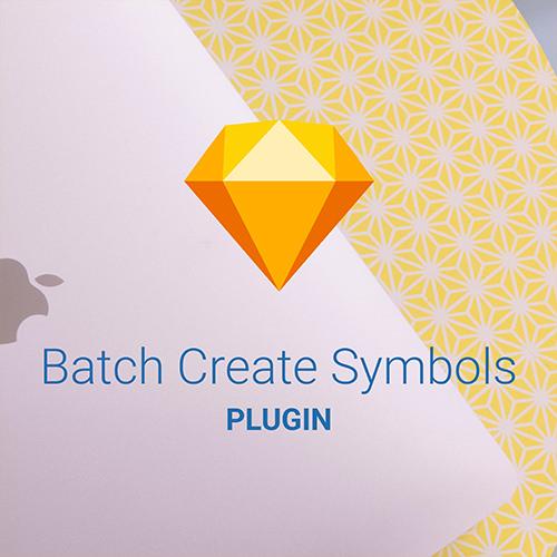 Batch Create Symbols: A Useful plugin for Sketch