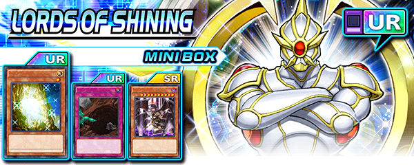 New Mini Box: Lords of Shining | Duel Links Meta