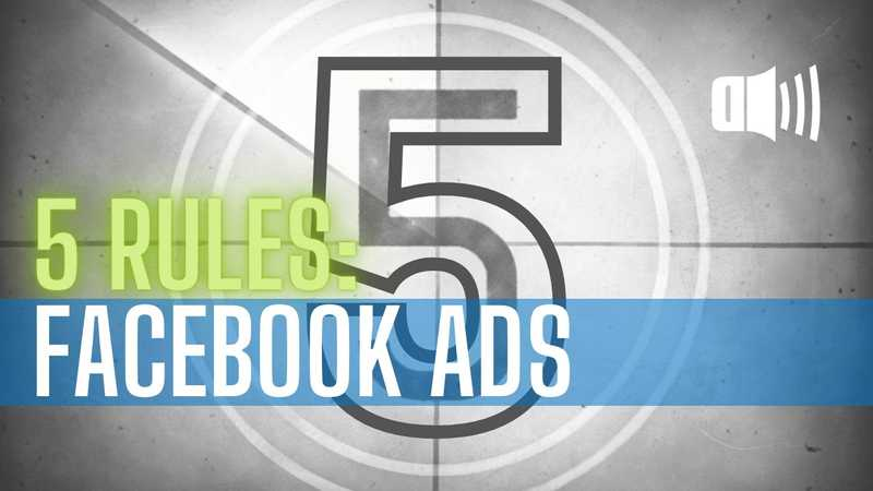 5 rules for facebook ads